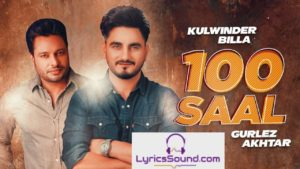 100 Saal Song – Lyrics | Jugraj Sandhu