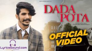 Dada Pota Song – Lyrics | Gulzaar