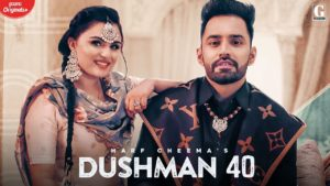 Dushman 40 Song – Lyrics | Harf Cheema
